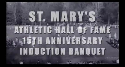 St. Mary High School Athletic Hall of Fame - 15th Anniversary