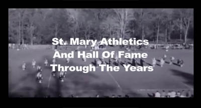 St. Mary High School Athletic Hall of Fame - Through the Years